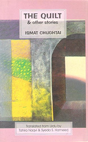 The Quilt and Other Stories: Chughtai, Ismat