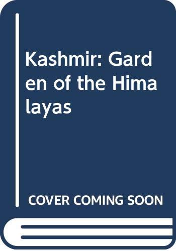 9788185113029: Kashmir: Garden of the Himalayas