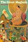 The Great Moghuls: Bamber Gascoigne