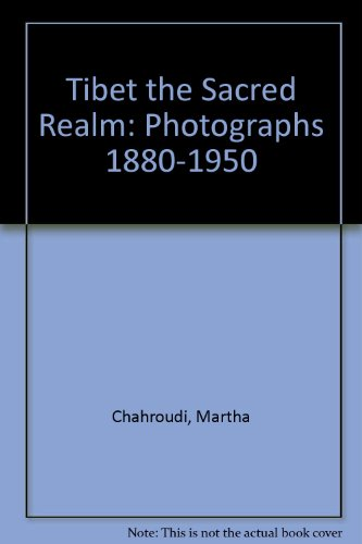 9788185113272: Tibet the Sacred Realm: Photographs 1880-1950
