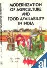 Modernization of Agriculture and Food Availability in: Jain C.K. Tiwari