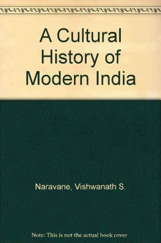 Cultural History of Modern India: Vishwanath S. Naravane