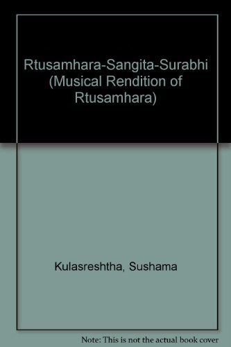 Rtusamhara-Sangita-Surbhi: Text, English and