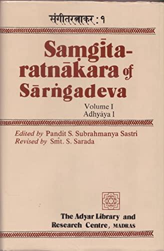 Samgitaratnakara of Sarngadeva with the Kalanidhi of Kallinatha and the Sudhakara of Simhabhupala: ...