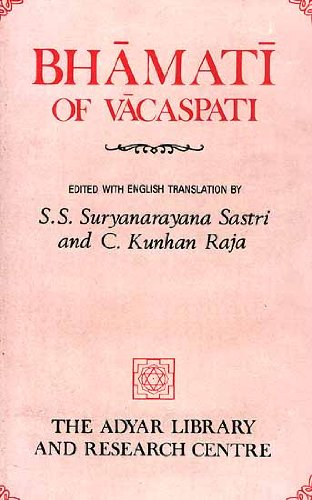 9788185141091: Bhāmatī of Vācaspati on Śaṃkara's Brahmasūtrabhāṣya (Catuḥsūtrī) (Adyar Library general series)