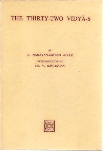 The Thirty-Two Vidya-s: K. Narayanaswami Aiyar
