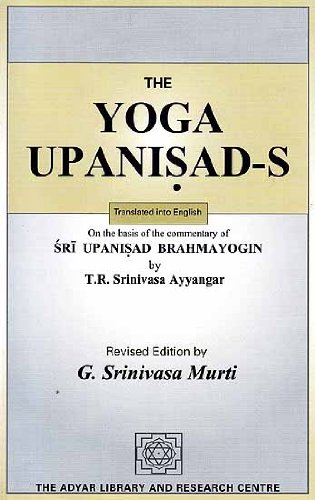 9788185141589: The Yoga Upanisads (On the Basis of the Commentary of Sri Upanisad Brahmayogin)