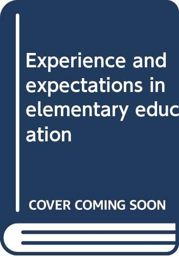 Experience and Expectations In Elementary Education: J.S.Rajput