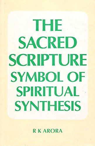 The Sacred Scripture: R.K. Arora