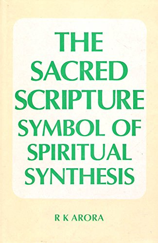9788185151069: The sacred scripture: Symbol of spiritual synthesis : a comparative, chronological, and philosophical approach to the Guru Grantha