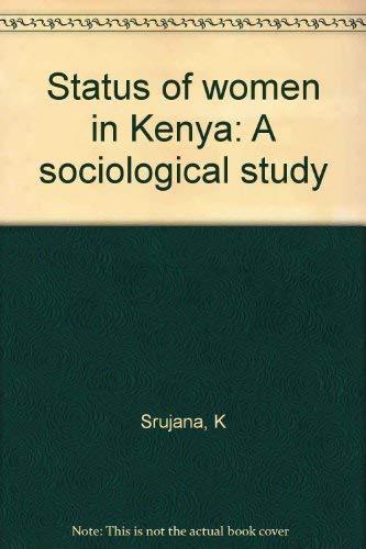 Status of women in Kenya: A sociological: K Srujana