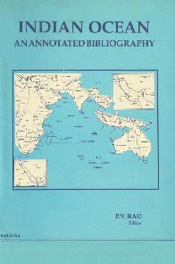 Indian Ocean: An annotated bibliography