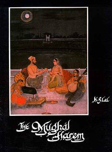 The Mughal Harem: K.S. Lal