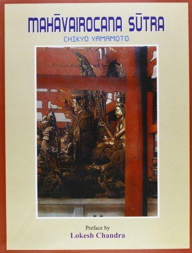 Mahavirocana-Sutra: Translated Into English from Ta-p'i-lu-che-na Ch'eng-fo Shen-pien ...