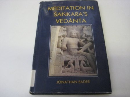 Meditation in Sankara's Vedanta: Bader, Jonathan