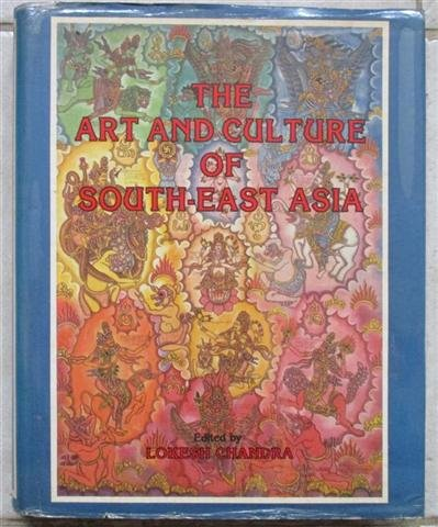 The Art and Culture of South-East Asia: A Tribute to Late Dr Mrs Sharada Rani