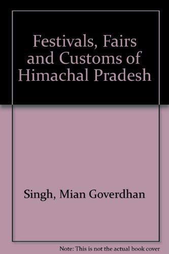 9788185182643: Festivals, Fairs and Customs of Himachal Pradesh