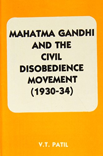 Mahatma Gandhi and the Civil Disobedience Movement: V. T. Patil