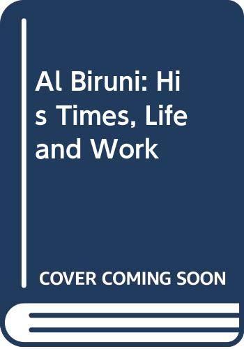 9788185199368: Al Biruni: His Times, Life and Work