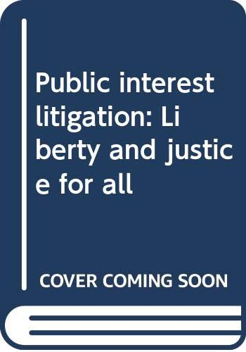 Public Interest Litigation, Liberty and Justice for: Hadi Syed Iqbal