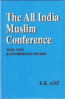 All India Muslim Conference, 1928-1935: A Documentary
