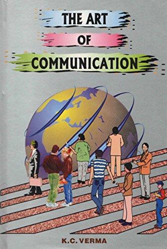 The Art of Communication: K.C. Verma