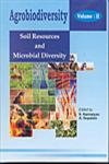 Agrobiodiversity : Vol: II: Soil Resources and: S Kannaiyan and