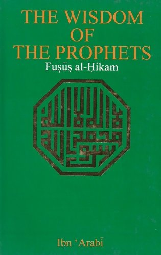 9788185213149: Wisdom of the Prophets: Fusus al Hikam