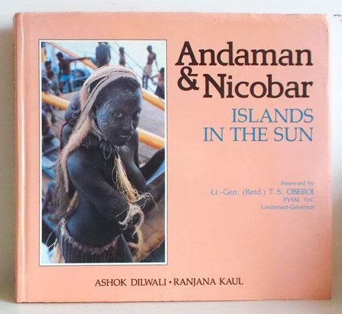 Andaman & Nicobar Islands in the Sun: Ranjana Kaul; Foreword