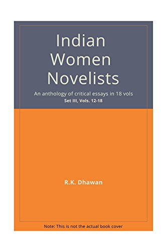 Indian Women Novelists (18 Vols-Set): R K Dhawan