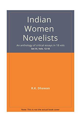 Indian Women Novelists (18 Vols-Set): R K Dhawan