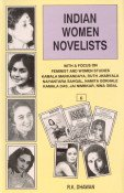 Indian Women Novelists (6 Vols-Set): R K Dhawan