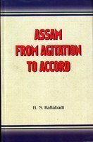 Assam from Agitation to Accord