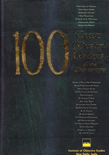 9788185220062: 100 Great Muslim Leaders of the 20th Century
