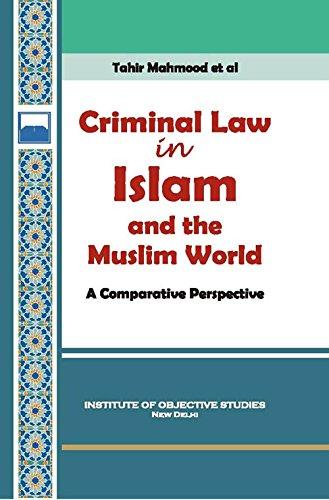 Criminal Law in Islam and The Muslim: Tahir Mahmood