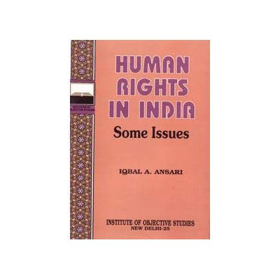 Human Rights in India, Some Issues