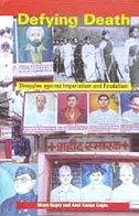 Defying Death Struggles Against Imperialism and Feudalism: Maya Gupta and