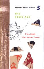 The Vedic Age and the Coming of: Irfan Habib and