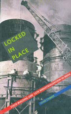 9788185229867: Locked In Place State Building And Late Industrialization In India