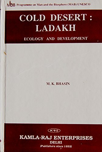 Cold desert, Ladakh: Ecology and development: Bhasin, M. K