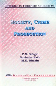 Studies in Forensic Science No. 3: Society,: V. N. Sehgal,