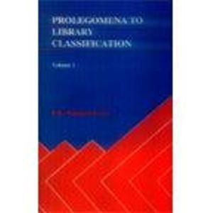 9788185273167: Prolegomena to Library Classification