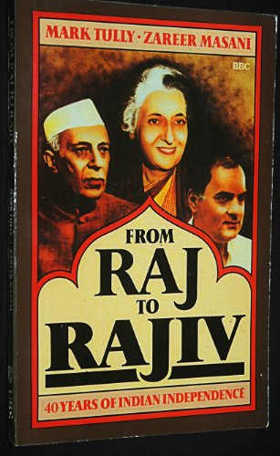 9788185274249: From Raj to Rajiv: 40 Years of Indian Independence
