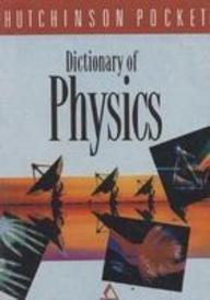 Dictionary of Physics: Hutchinson