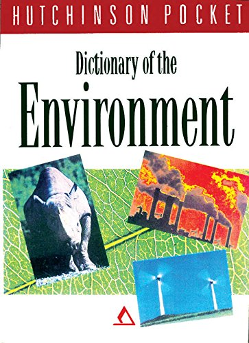Dictionary of the Environment: Hutchinson