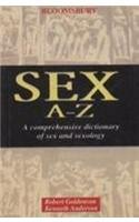 Dictionary of Sex (Sex A-Z): A Comprehensive Dictionary of Sex and Sexology: Kenneth Anderson,...
