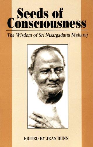 Seeds of Consciousness: The Wisdom of Sri Nisargadatt Maharaj (8185300364) by Nisargadatta Maharaj