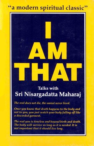 9788185300535: I Am That: Talks with Sri Nisargadatta Maharaj