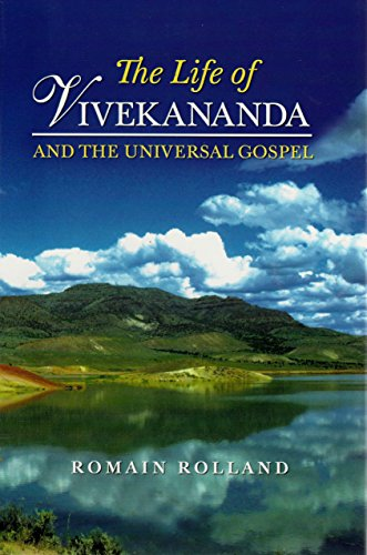 The Life of Vivekananda and the Universal Gospel: A Study of Mysticism and Action in Living India: ...