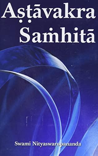 Astavakra Samhita: translated by Swami